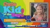 Cute Kid of the Day: Madilynne Doiel